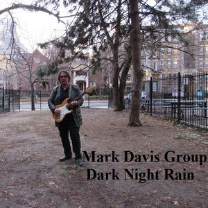 Mark Davis Group - Dark Night Rain