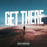 Sam Ostler - Get There