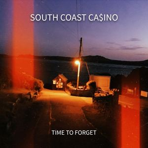 South Coast Casino - Time To Forget