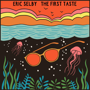 Eric Selby - The First Taste