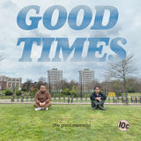 The Good Manners - Good Times