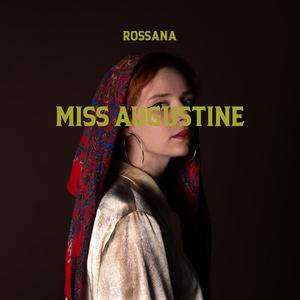 Rossana - Miss Augustine