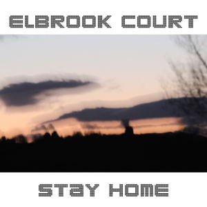 Elbrook Court - Stay Home