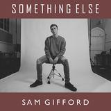 Sam Gifford - Something Else
