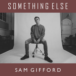 Sam Gifford - Something Else