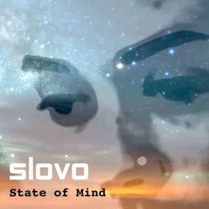 Slovo - State Of Mind