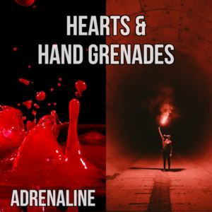 Hearts and Hand Grenades