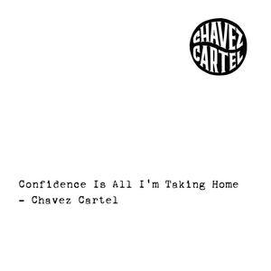 Chavez Cartel - Scum And Fears
