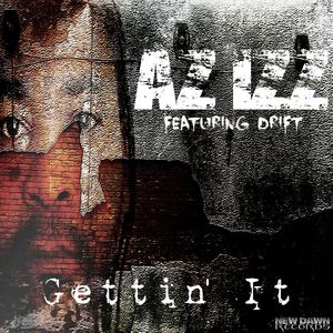 Az Izz - Gettin' It ft Drift (radio edit)