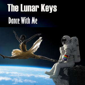 The Lunar Keys - Dance With Me