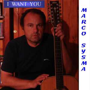Marco Sysma - I Want You
