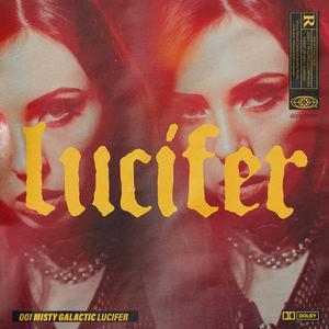 Misty Galactic - Lucifer