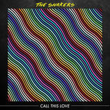 The Shakers - Call This Love