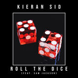 Kieran Sid - Roll The Dice (feat. Sam Jackson)