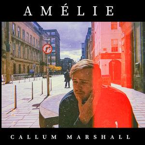 Callum Marshall - Amélie