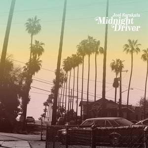 Joel Sarakula - Midnight Driver