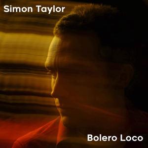 Simon Taylor - Bolero Loco