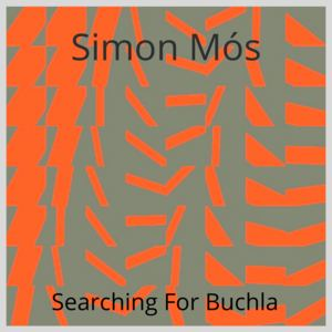 simon mós - Searching For Buchla