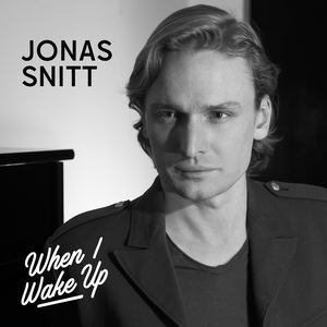 Jonas Snitt - When I Wake Up