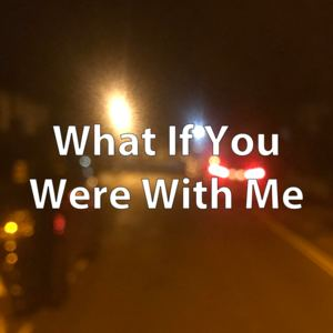 Ben Clark - What If You Were With Me