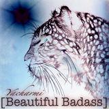 Yacharmi - Beautiful Badass