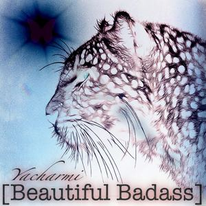 Yacharmi - Beautiful Badass