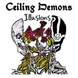Ceiling Demons - Illusions