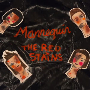 The Red Stains - Mannequin
