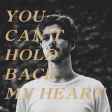 In Memoirs - You Can't Hold Back My Heart