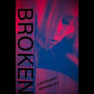 Cheyenne Reynolds - Broken