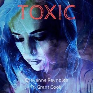 Cheyenne Reynolds - Toxic