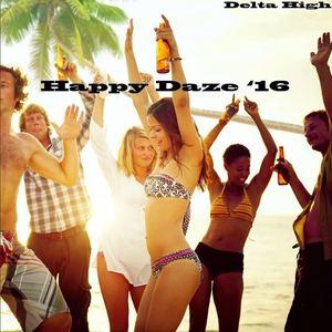 Delta High  - Happy Daze '16