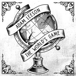 Adam Leeson - The World's Game