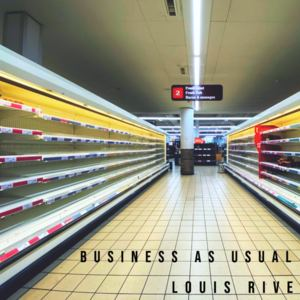 Louis Rive - Business As Usual