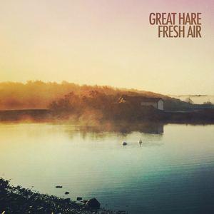 Great Hare - Fresh Air