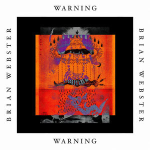 Brian Webster - (I've Got A) Warning