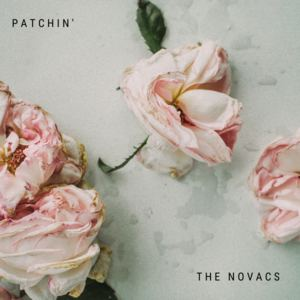 The Novacs - Patchin'