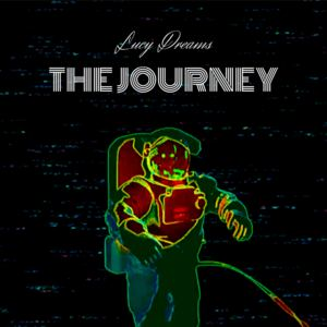 Lucy Dreams - 'The Journey'