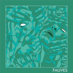 Fauves - Wither Away