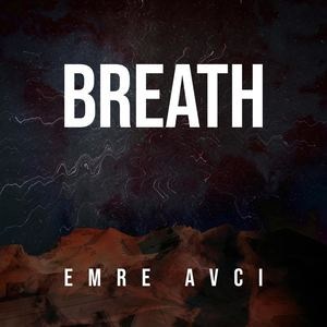 Emre Avci - Breath