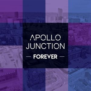 Apollo Junction - Forever