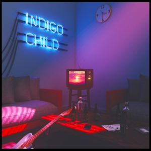 Indigo Child - When The Time Comes