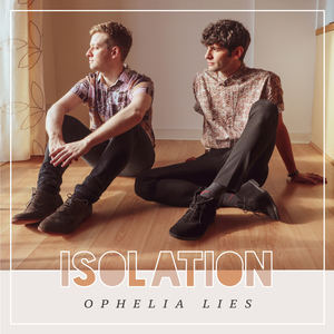 Ophelia Lies - Isolation