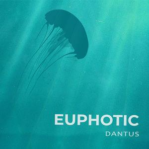 Dantus - Euphotic