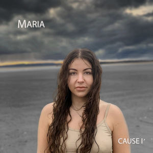 Maria - Cause I'