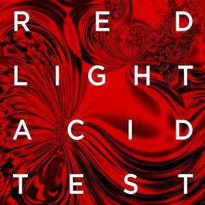 Red Light Acid Test - Lose Myself