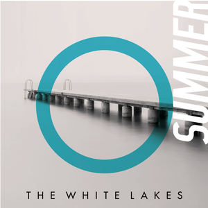 The White Lakes - Summer (She Can't Wait)