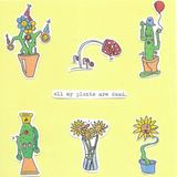 crush - All My Plants Are Dead