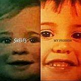 Skelfs - My Friends