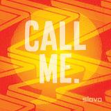Slovo - Call Me